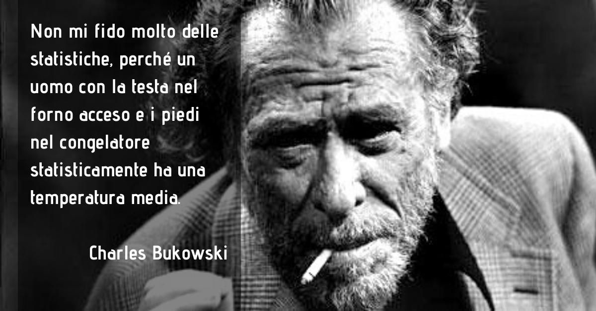 Frase di Charles Bukowski sulla statistica